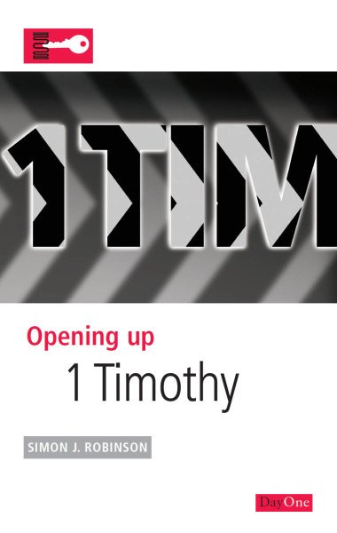 Opening Up 1 Timothy - OUB