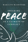 Speaking Peace in a Climate of Conflict