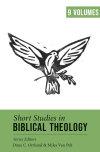 Short Studies in Biblical Theology (9 Vols.)