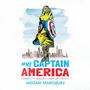 My Captain America: A Granddaughter's Memoir of a Legendary Comic Book Artist