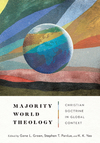 Majority World Theology: Christian Doctrine in Global Context