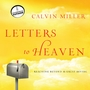 Letters to Heaven: Reaching Across to the Great Beyond