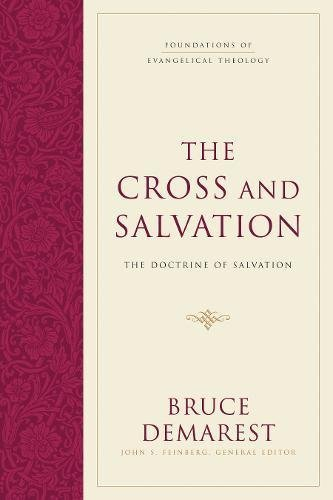 Foundations of Evangelical Theology: The Cross and Salvation - FET