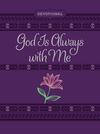 God Is Always with Me ziparound devotional: 365 Daily Devotional