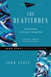 John Stott Bible Studies: The Beatitudes