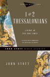 John Stott Bible Studies: 1 & 2 Thessalonians