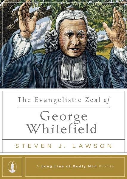 Evangelistic Zeal of George Whitefield