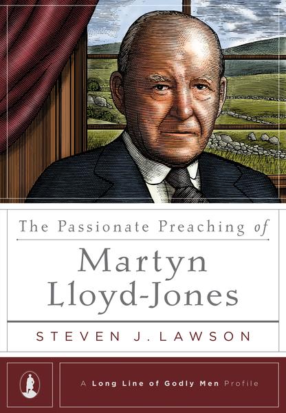 Passionate Preaching of Martyn Lloyd-Jones
