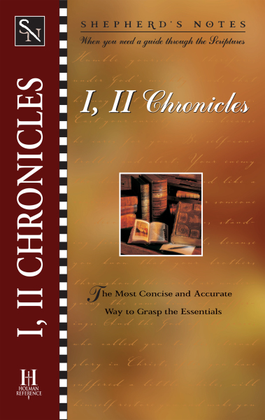 Shepherd's Notes: 1 & 2 Chronicles
