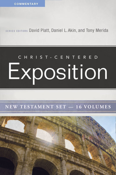 Christ-Centered Exposition Commentary New Testament (CCEC) - 16 Vols