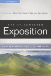 Christ-Centered Exposition Commentary Old Testament (CCEC) - 16 Vols