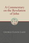 Eerdmans Classic Biblical Commentaries: Revelation (Ladd) - ECBC