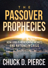 The Passover Prophecies: How God is Realigning Hearts and Nations in Crisis