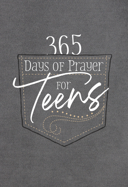 365 Days of Prayer for Teens: 365 Daily Devotional