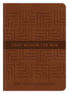 Daily Wisdom for Men 2021 Devotional Collection
