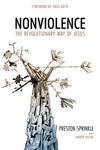 Nonviolence: The Revolutionary Way of Jesus