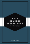 NKJV Reverse Interlinear New Testament
