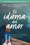 idioma del amor: guía de estudio para mujeres