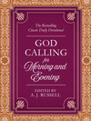 God Calling for Morning and Evening: The Bestselling Classic Daily Devotional