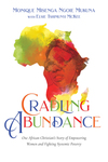 Cradling Abundance: One African Christian's Story of Empowering Women and Fighting Systemic Poverty
