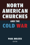 North American Churches and the Cold War