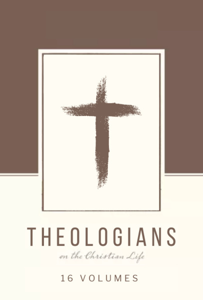 Theologians on the Christian Life (16 Vols.)