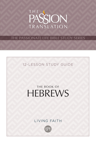 TPT The Book of Hebrews: 12-Lesson Study Guide