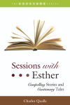 Sessions Series: Sessions with Esther