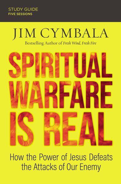 Spiritual Warfare Is Real Study Guide