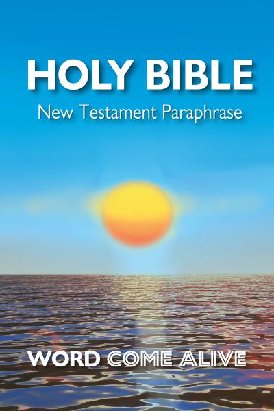 Word Come Alive New Testament Paraphrase