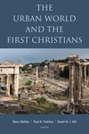 The Urban World and the First Christians