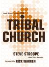 Tribal Church: Lead Small. Impact Big.