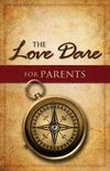 The Love Dare for Parents