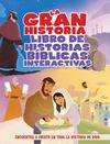 La Gran Historia: Libro Interactivo de Relatos Bíblicos