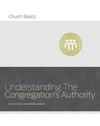 Understanding the Congregation's Authority