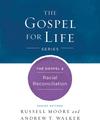 The Gospel & Racial Reconciliation