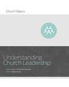 Understanding Church Leadership