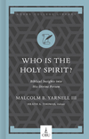 Who Is the Holy Spirit?: Biblical Insights into His Divine Person
