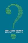 Doubt, Faith, and Certainty