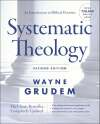 Systematic Theology, 2nd Ed. (Grudem)