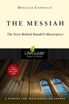 The Messiah: The Texts Behind Handel's Masterpiece