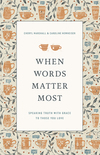When Words Matter Most: Speaking Truth with Grace to Those You Love