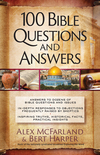 100 Bible Questions and Answers: Inspiring Truths, Historical Facts, Practical Insights