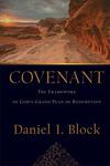 Covenant: The Framework of God's Grand Plan of Redemption